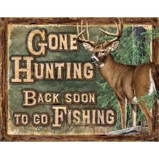 Blechschild Gone Hunting Back Soon To Go Fishing TSN2280