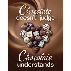Tin sign Chocolate Understands TSN2269
