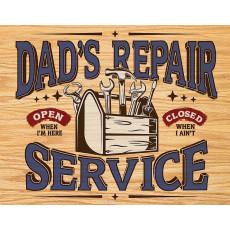 Tin sign Dad's Repair Service TSN2268