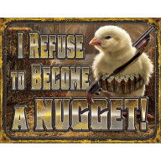 Tin sign Chicken Nugget Refusal TSN2212