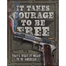 Tin sign Courage To Be Free TSN2044