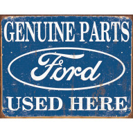 Tin sign Ford Parts Used Here TSN1314