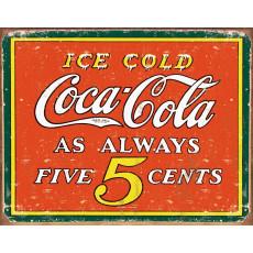 Tina kyltti Coke Always Five Cents TSN1471