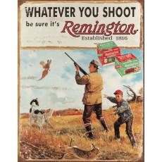 Blechschild Remington Whatever You Shoot TSN1412